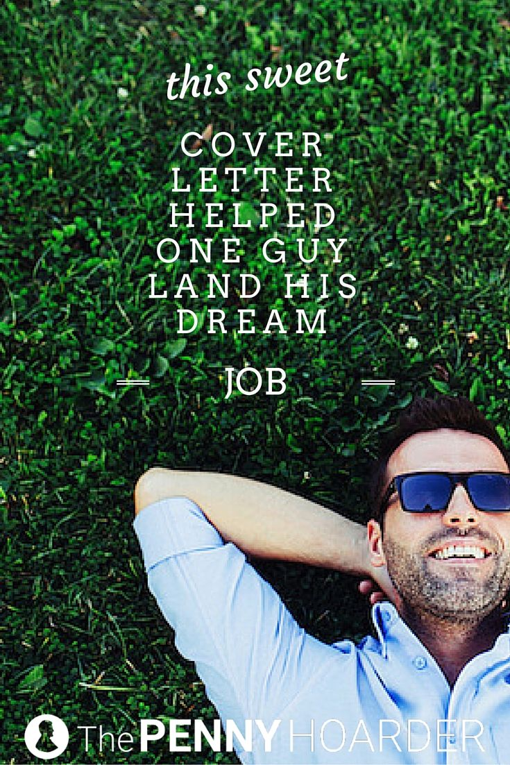 This Sweet Cover Letter Helped One Guy Land His Dream Job | Ideas