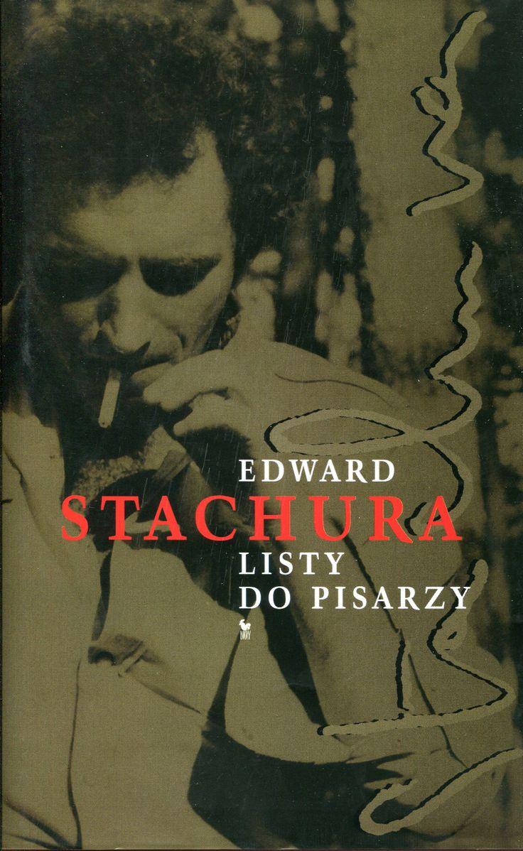 """""""Listy do pisarzy"""" Edward Stachura  Cover by Andrzej  Barecki Published by Wydawnictwo Iskry 2006"""