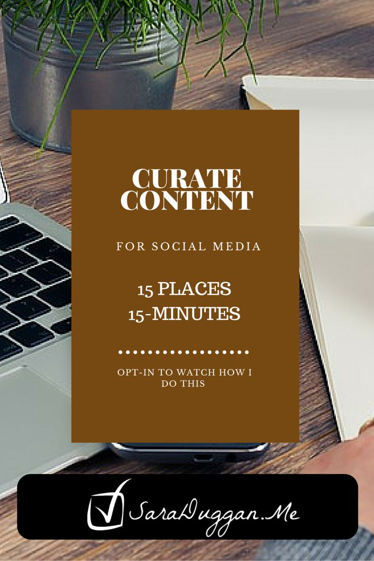 Curating Content for Social Media