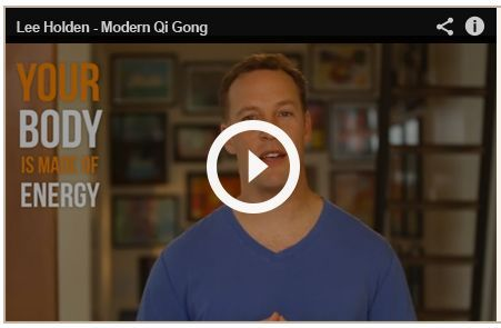 DISCOVER THE HEALING POWER & HEALTH BENEFITS OF QI GONG Lee Holden Introduces Modern QI Gong