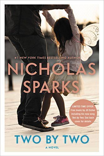 Two by Two by Nicholas Sparks is an emotional and powerful romantic book to read for women this year.