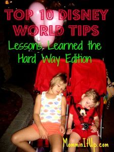 Top Ten Tuesday: Disney Tips (Lessons Learned the Hard Way Edition) — Mommin' It Up!