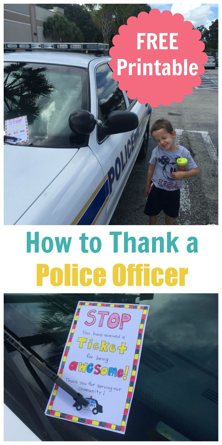 How to Thank a Police Officer - FREE printable!!
