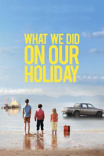 What We Did on Our Holiday (2014) - Watch What We Did on Our Holiday Full Movie HD Free Download - Watch What We Did on Our Holiday (2014) Movie Online | full-Movie What We Did on Our Holiday
