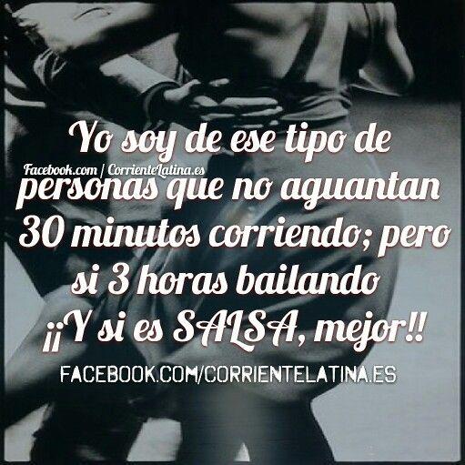 Soy de ese tipo de personas que no aguantan 30 minutos corriendo; pero si 3 horas #Bailando ¡¡Y si es #Salsa, mejor!! #FelizMartes