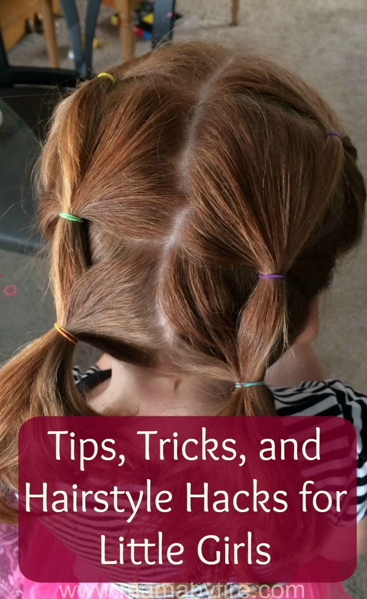 Try these super easy Tips, Tricks, and Hairstyle Hacks for Little Girls