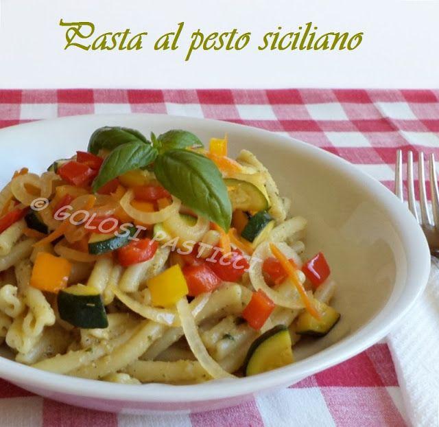 Golosi Pasticci: Pasta al pesto siciliano e verdure saltate