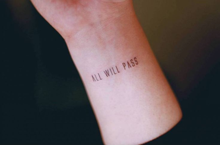 """All will pass"" on the left inner wrist."