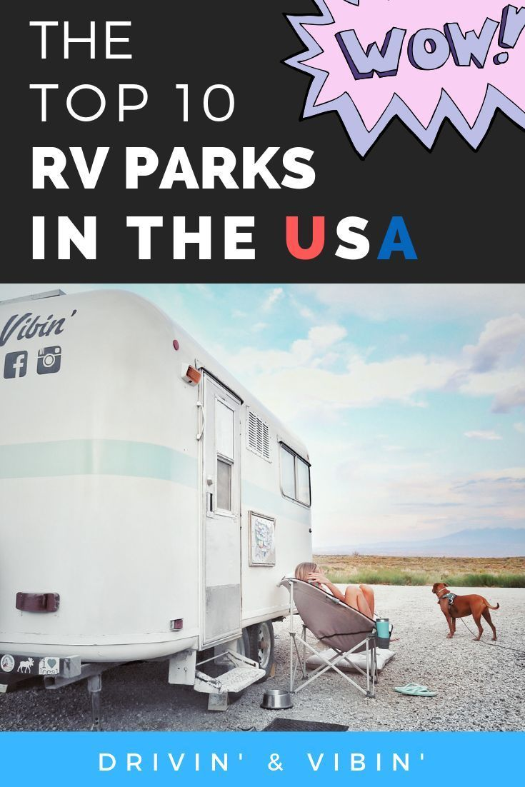 Love Rv Living Here Are The 10 Best Rv Parks In The Usa Rvliving Rvlife Travel Best Rv Parks Rv Parks Rv Parks And Campgrounds