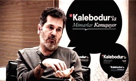 Kalebodur'la Mimarlar Konuşuyor - Han Tümertekin - kolokyum.com