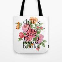 Drink Tea and Read Books Tote Bag  #book #books #bookstagram #booklover #bookish #bookaholic #booklove #bookcover #bookworm #bookaddict #booknerd #bookshelf #booksofinstagram #bibliophile #bookstagram #bookstagrammer #bookie #instaread #instabook #ilovebooks #reading #yalover #yareads #igreads #bookstagramfeature #bookcommunity #bookwormmerch #shelfie #booknerdigans