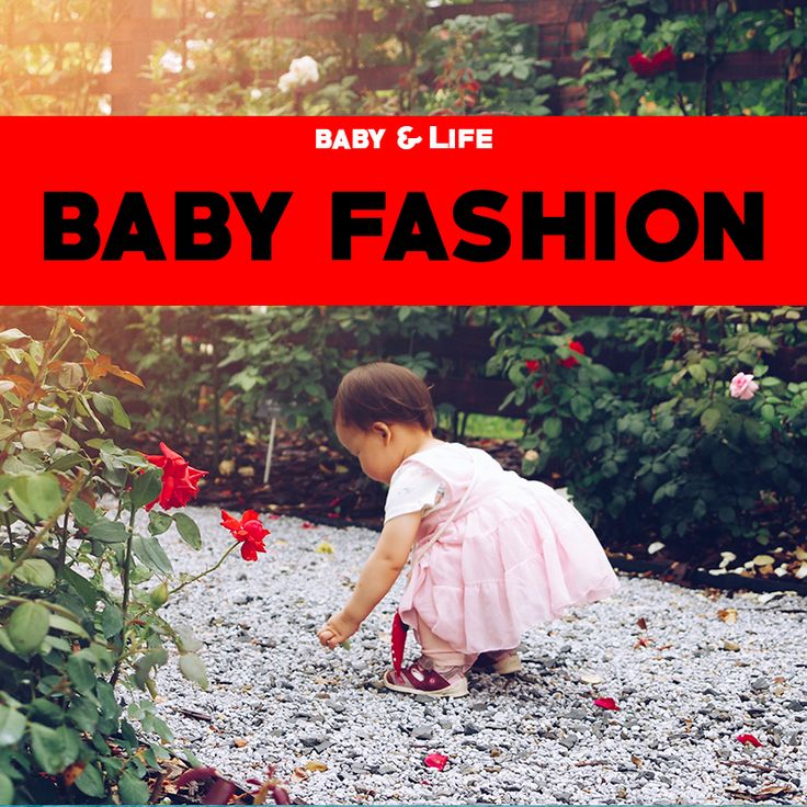 Fashion tips for babies. The best outfits for babies!