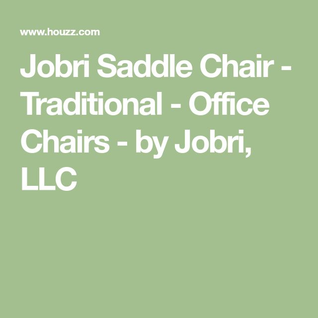 Jobri Saddle Chair   Traditional   Office Chairs   By Jobri, LLC