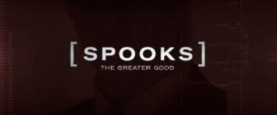 Spooks: The Greater Good is an action thriller spy film continuing on from the British television spy series Spooks.  It is directed by Bharat Nalluri and stars Peter Firth, Kit Harington, Elyes Gabel, Jennifer Ehle, Lara Pulver, Tim McInnerny, and Hugh Simon.