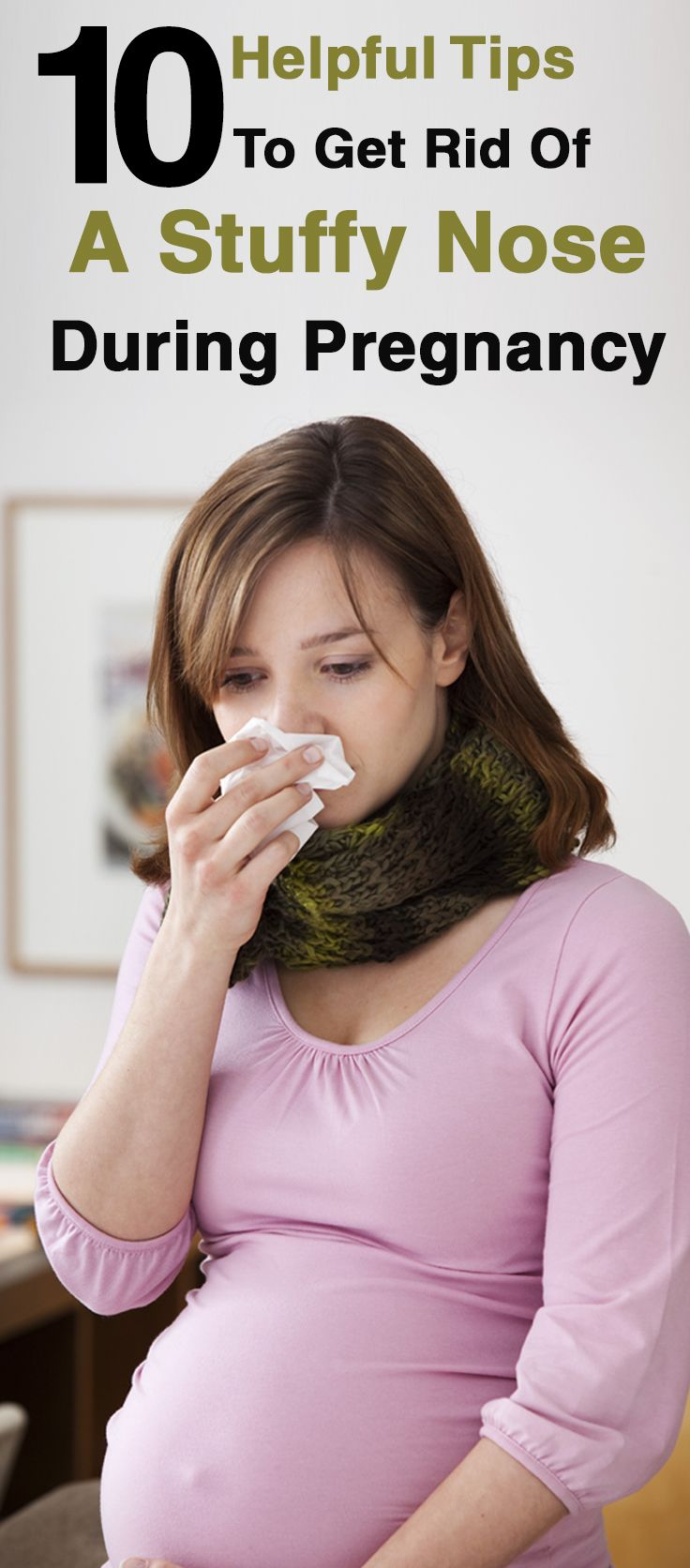 Stuffy Nose During Pregnancy
