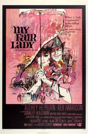 My Fair Lady USA One Sheet, 1971 - original vintage movie poster by Bob Peak for the re-release of the classic musical comedy film My Fair Lady directed by George Cukor and starring Audrey Hepburn, Rex Harrison, Stanley Holloway, Wilfrid Hyde-White, Gladys Cooper, Jeremy Brett and Theodore Bikel listed on AntikBar.co.uk