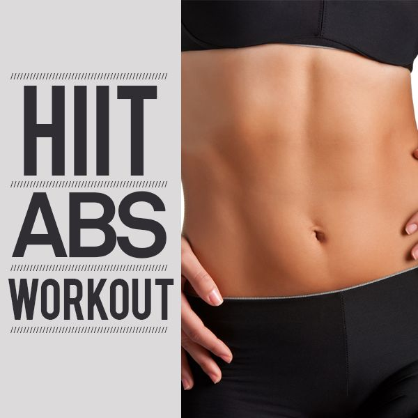 ABS H.I.I.T. Workout--Repeat this abs workout three times a week to burn fat and get toned and defined abs. #HIIT #abs #workout #fitness