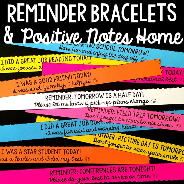 I use these Reminder Bracelets and Positive Notes Home to brighten my students' days and relay important information!