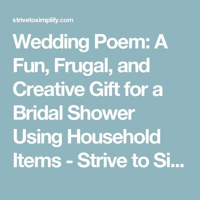 Wedding Poem: A Fun, Frugal, And Creative Gift For A