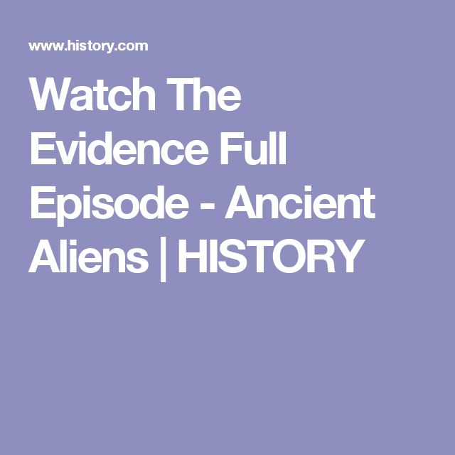 Watch The Evidence Full Episode - Ancient Aliens | HISTORY