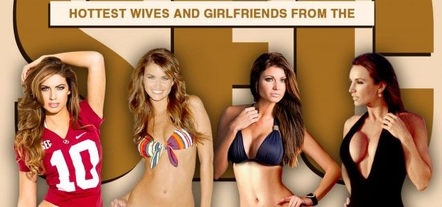 Hottest Wives and Girlfriends from the SEC : NCAA College Football WAGs