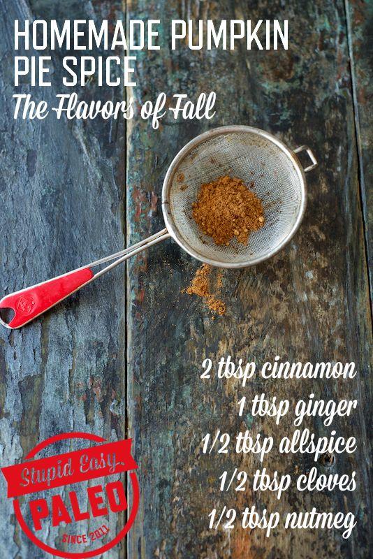 Homemade Pumpkin Pie Spice Recipe | stupideasypaleo.com #fall #pumpkin #recipe