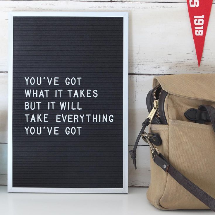 You've got what it takes but it will take everything you've got.  #quote #inspirational #oldtry