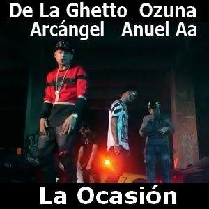 Acordes D Canciones: De La Ghetto - La Ocasion ft. Arcangel, Ozuna y An...