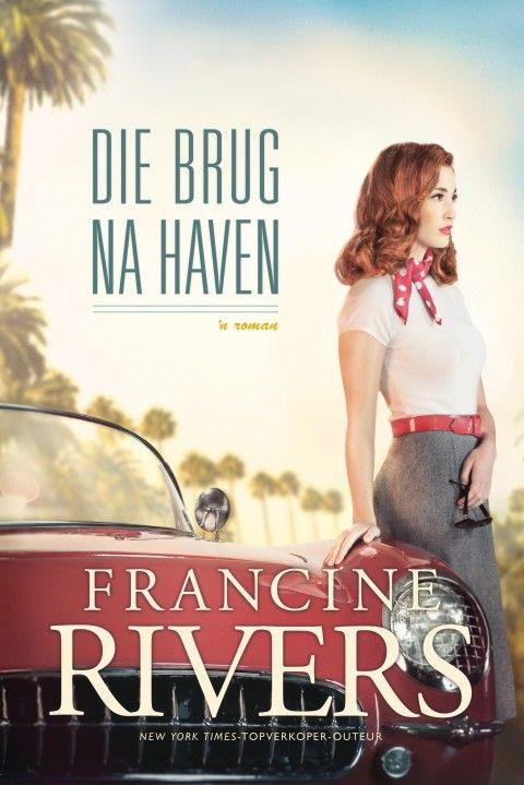 Die Brug Na Haven (Sagteband) Francine Rivers