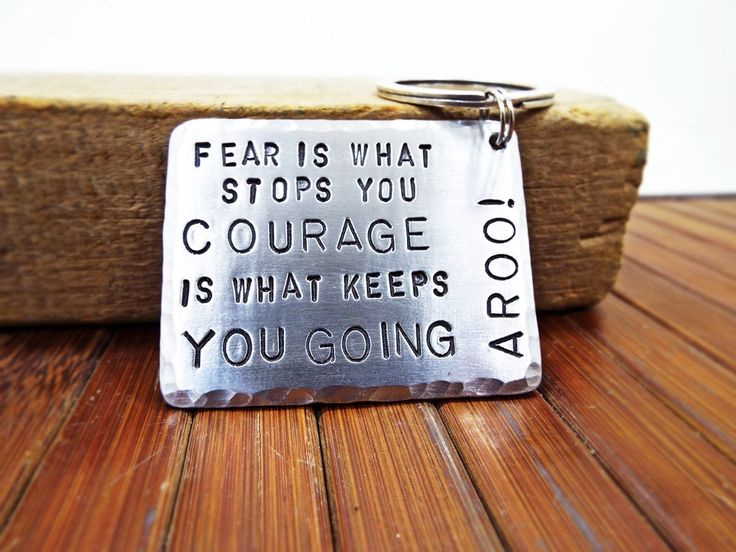 Fear Is That Stops You, Courage Is That Keeps You Going, AROO! Aluminum edge hammered Keychain - Personalized Gift for Sparta Enthusiast by Aluminiopassions on Etsy