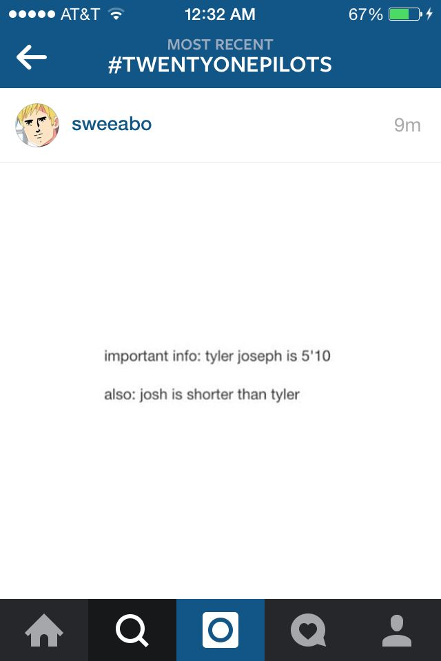 Wait, what? No. Is Josh really shorter than Tyler? That doesn't make sense to me...