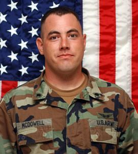 Army Sgt. Robert M. McDowell  Died April 1, 2007 Serving During Operation Iraqi Freedom  30, of Deer Park, Texas; assigned to the 2nd Brigade Special Troops Battalion, 2nd Brigade Combat Team, 10th Mountain Division, Fort Drum, N.Y.; died April 1 in Baghdad when an improvised explosive device detonated near his vehicle during combat operations.
