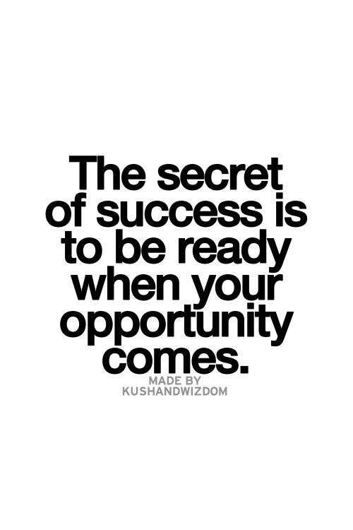 Opportunity Quotes Pinterest: Be Ready When Opportunity Comes Knocking!!