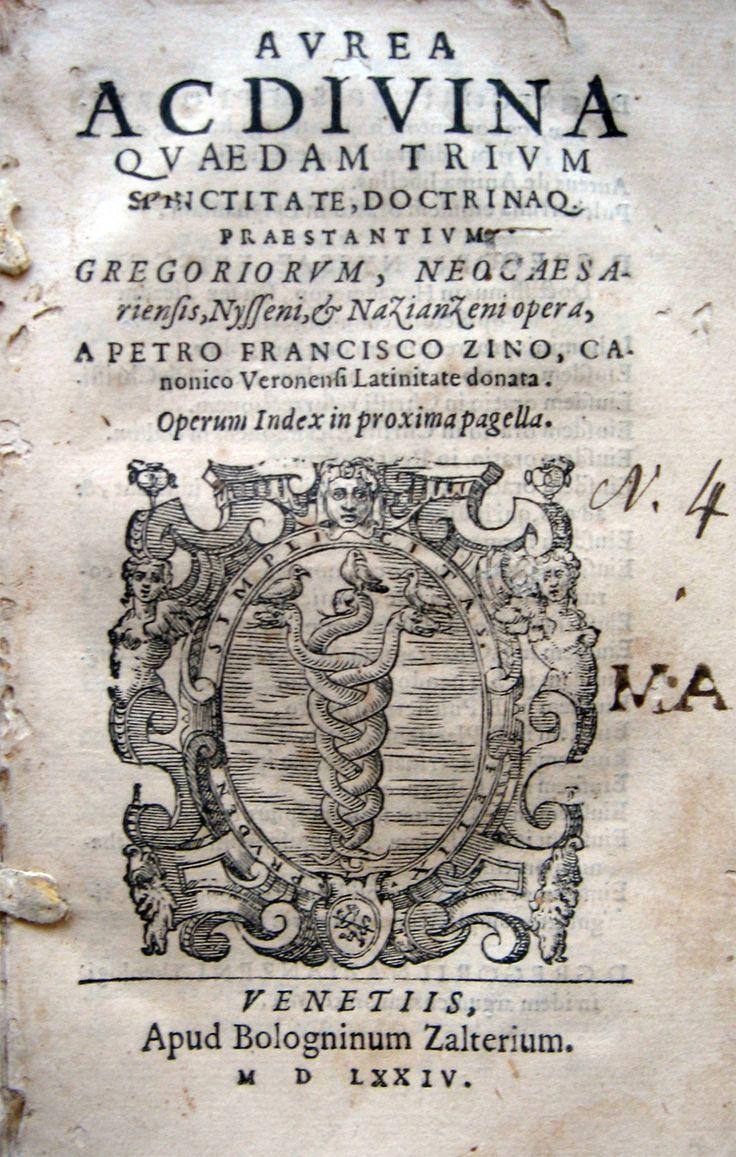 GREGORIUS (Nazianzenus Neocesariensis). Aurea ac divina quaedam trium sanctitate doctrinaque praestantium Gregoriorum, Neocaesariensis, Nysseni et Nazianzeni opera, a Petro Francesco Zino... latinitate donata. Venetiis, apud Bologninum Zalterium, 1574. In 16°, pergamena (con mende), Pp.199, 1 b. Marca tipografica xilografica al front.e capolettera ornati. Danneggiata la copertina in pergamena, staccata con parte del dorso mancante e forellini da tarlo. Buono l'interno che presenta…