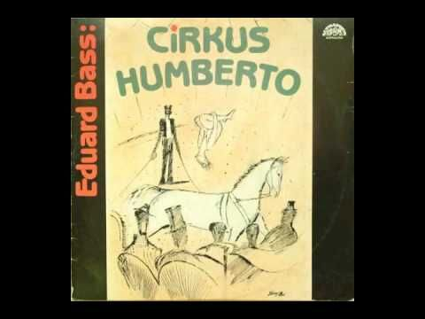 Eduard Bass - Cirkus Humberto (AuioKniha) - YouTube