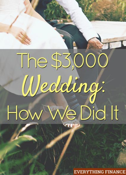 How One Pulled Together A Wedding For 3 000 Lots Of Helpful Money Saving