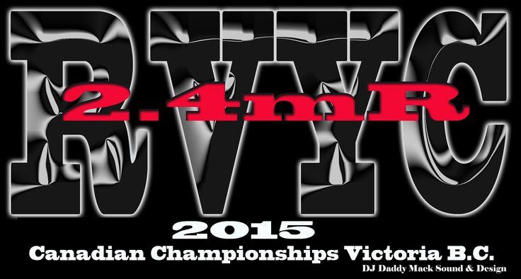 2.4mR Canadian Sailing Championships @ Royal Victoria Yacht Club Sept 12-13 2015 DJ Daddy Mack Sound & Design DJing the dinner & awards & dance