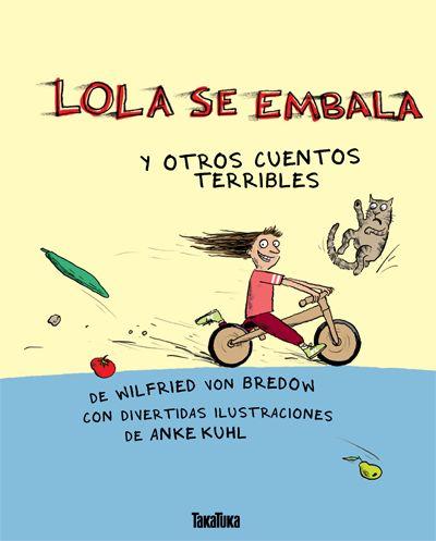 AZUL 81 BRE - La pequeña Lola con sus alocadas carreras en bicicleta, Enrique el terror del parque infantil, Lisa que no se quiere lavar los dientes o Valentín al que le gusta soltarse de la mano de mamá. Siete cuentos terribles y hermosos para niños valientes y adultos miedosos, o al revés.