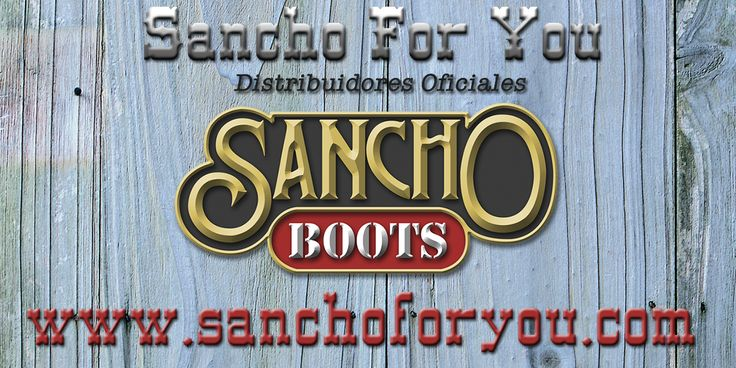 Sancho Boots con Sancho For You