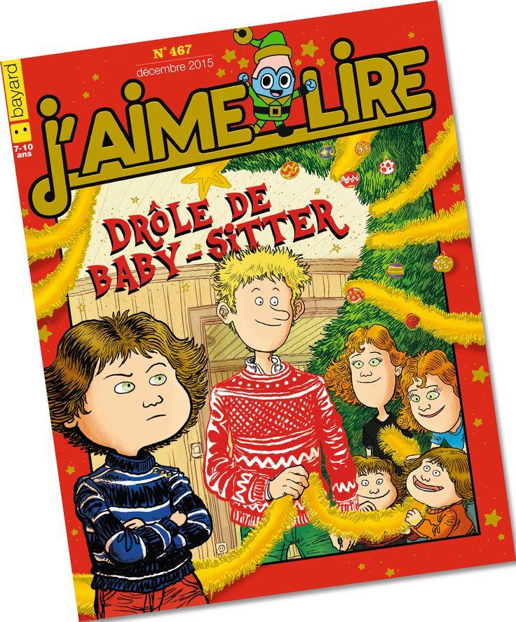 <Au sommaire de J'aime lire en décembre 2015 n°467> • Le roman : « Drôle de baby-sitter » C'est bientôt Noël et les parents Tabouillot, débordés, ont vite besoin d'une nounou ! Mais un drôle de zigoto se présente. Qui est-il ? Écrit par Laurence Fey, illustré par Phicil. • Les BD : Anatole Latuile, Ariol et la Cantoche croquent la vie et rêvent de Noël • Les jeux : Les enfants Vador viennent d'ouvrir leurs cadeaux de Noël et jouent déjà… à la guerre des étoiles !