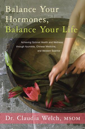 May - Balance Your Hormones, Balance Your Life (Welch)