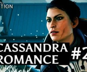 Dragon Age: Inquisition – Cassandra Romance – Part 20 – Cure for tranquility