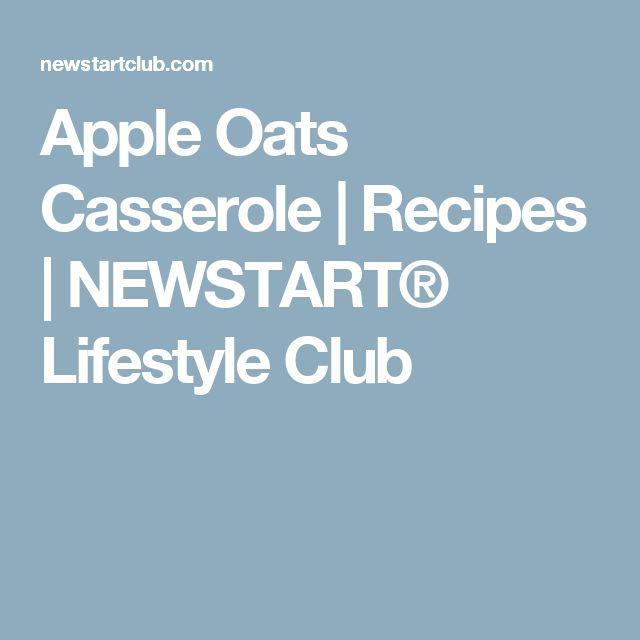 Apple Oats Casserole |  Recipes | NEWSTART® Lifestyle Club