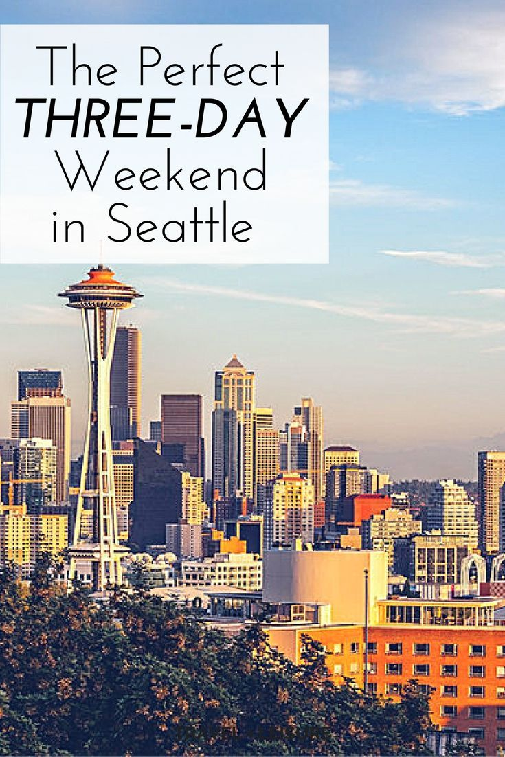 As part of a new series, Travel + Leisure is exploring America one three-day weekend at a time. Here's what to do on a short trip to Seattle.