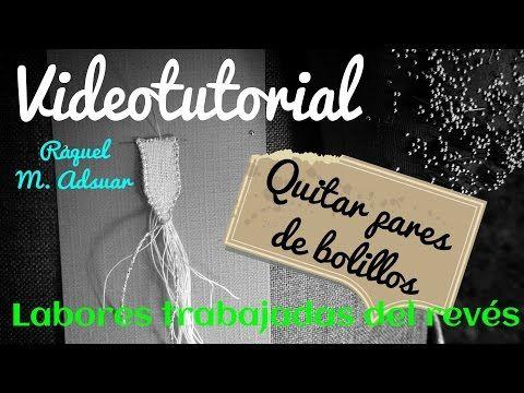 Bolillotutorial Adsuar: Quitar pares de bolillos en labores trabajadas del revés Bolillotuber - YouTube