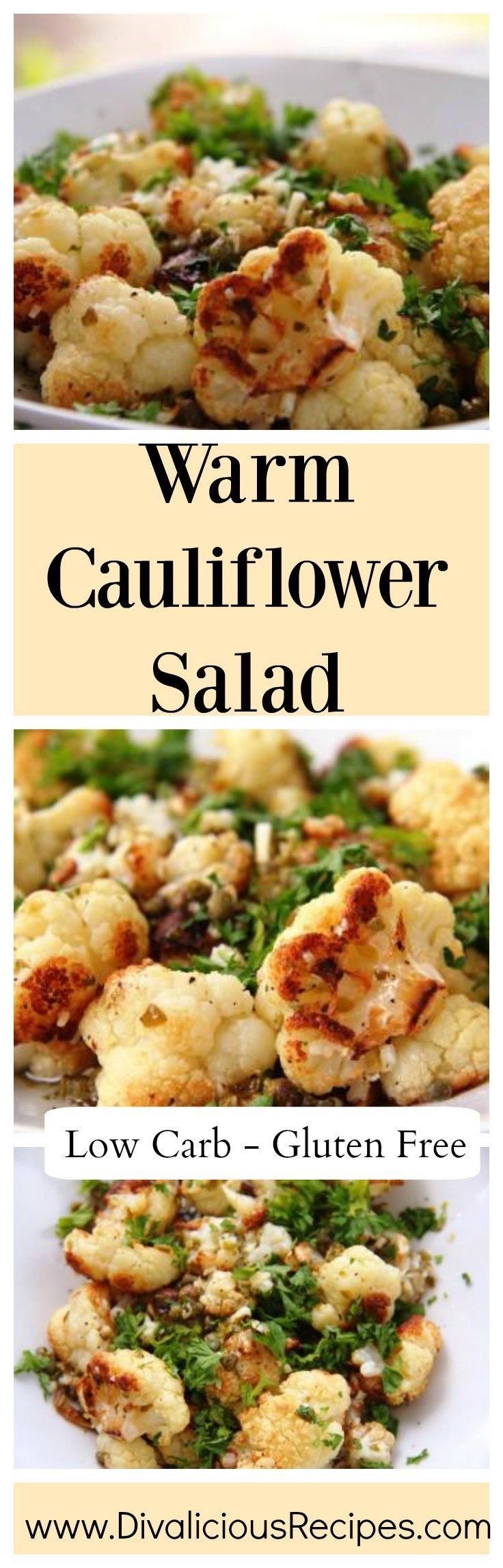 Warm Cauliflower Salad that is low carb & gluten free.  Recipe - http://divaliciousrecipes.com/2015/01/26/cauliflower-salad-warm/
