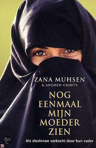 Zana Muhsen, Nog eenmaal mijn moeder zien
