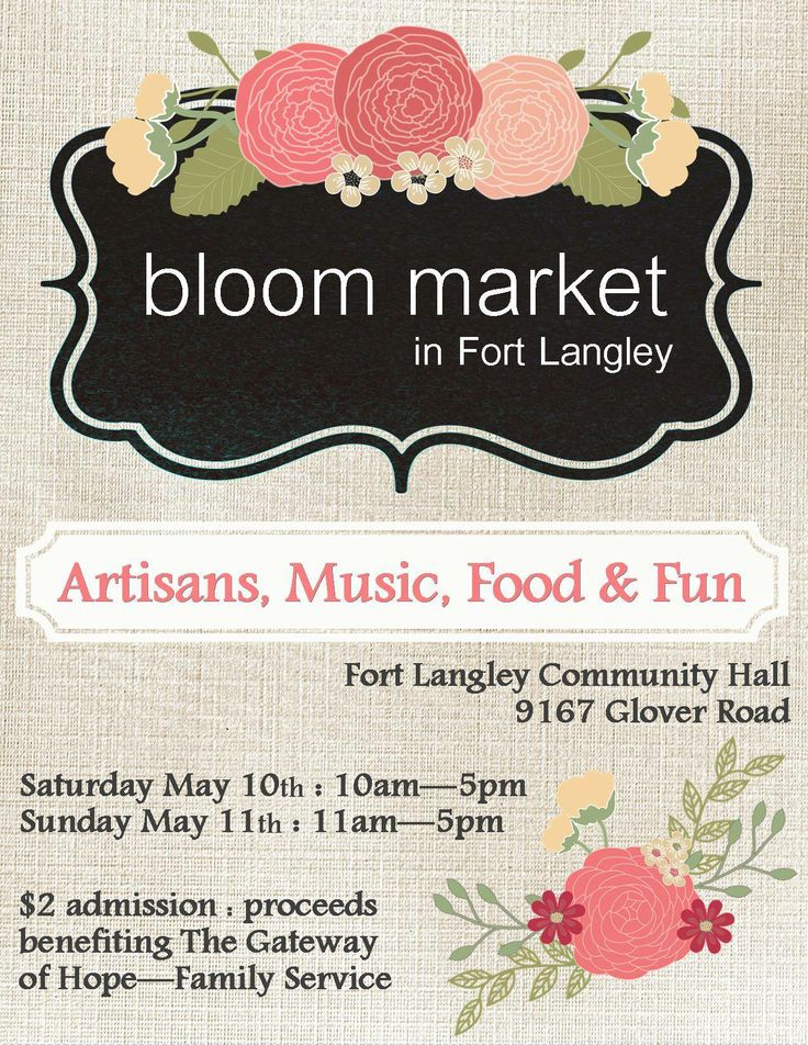 Bloom Market in Fort Langley ~ May 10 & 11 at the #FortLangley Community Hall #artisanfair #craftmarket #LowerMainland #supportlocal