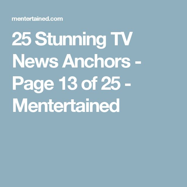 25 Stunning TV News Anchors - Page 13 of 25 - Mentertained