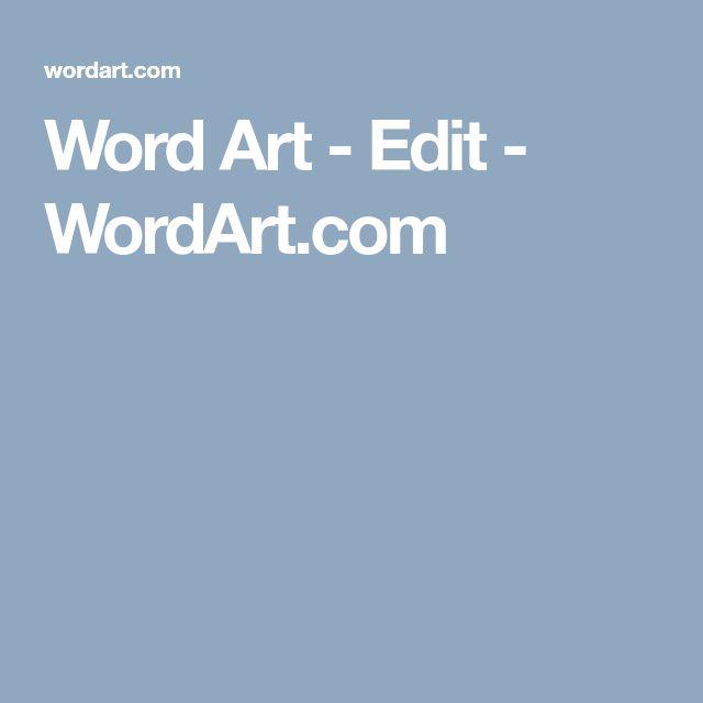 Word Art - Edit - WordArt.com